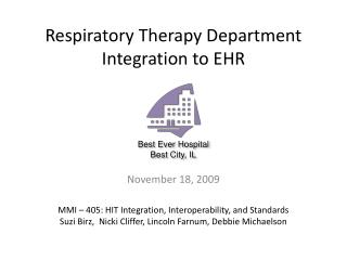 Respiratory Therapy Department Integration to EHR