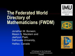 The Federated World Directory of Mathematicians (FWDM)