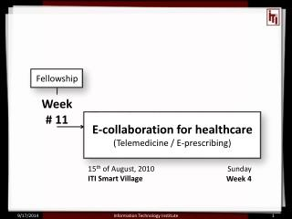 E-collaboration for healthcare (Telemedicine / E-prescribing)