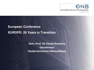 European Conference EUROPE: 20 Years in Transition