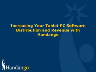 Increasing Your Tablet PC Software Distribution and Revenue with Handango