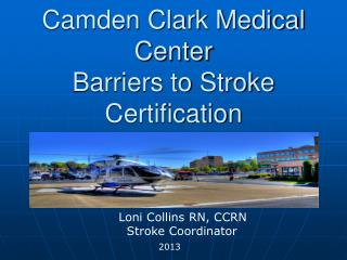 Camden Clark Medical Center Barriers to Stroke Certification