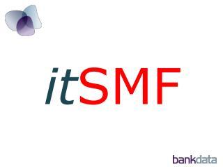 it SMF