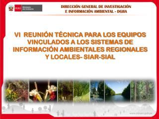 DIRECCIÓN GENERAL DE INVESTIGACIÓN E INFORMACIÓN AMBIENTAL - DGIIA