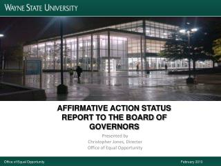 AFFIRMATIVE ACTION STATUS REPORT TO THE BOARD OF GOVERNORS