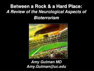 Between a Rock & a Hard Place:  A Review of the Neurological Aspects of Bioterrorism