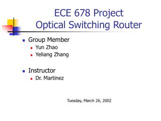 ECE 678 Project Optical Switching Router