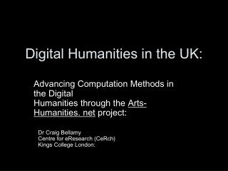 Digital Humanities in the UK: