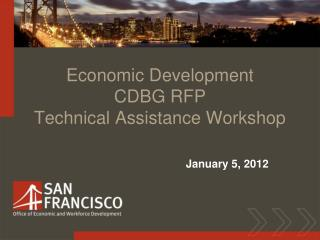 Economic Development  CDBG RFP Technical Assistance Workshop