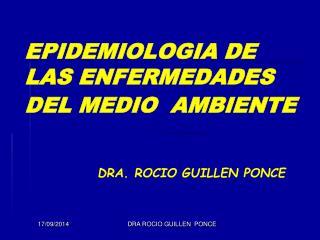 EPIDEMIOLOGIA DE LAS ENFERMEDADES DEL MEDIO  AMBIENTE