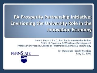 PA Prosperity Partnership Initiative:  Envisioning the University Role in the Innovation Economy