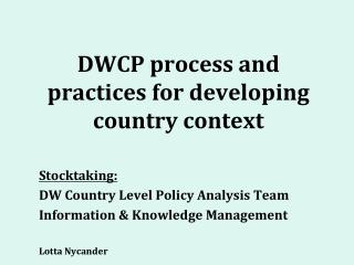 DWCP process and practices for developing country context