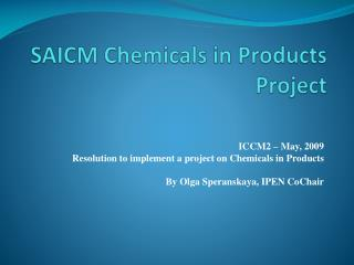 SAICM Chemicals in Products Project