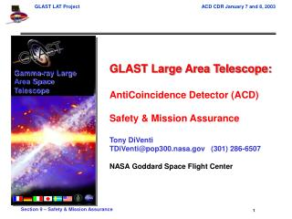 GLAST Large Area Telescope: AntiCoincidence Detector (ACD) Safety & Mission Assurance Tony DiVenti