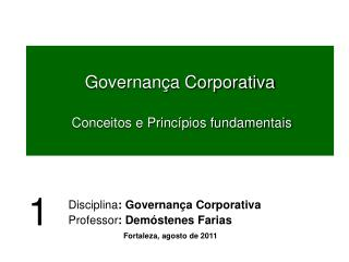 Governança Corporativa  Conceitos e Princípios fundamentais