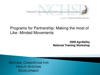 Programs for Partnership: Making the most of Like -Minded Movements
