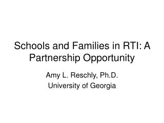Schools and Families in RTI: A Partnership Opportunity