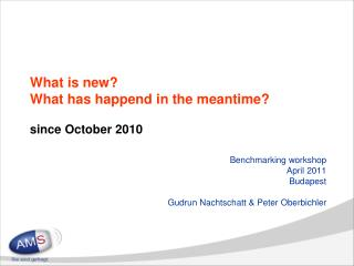 What is new? What has happend in the meantime? since October 2010