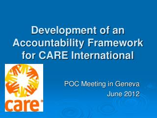 Development of an  Accountability Framework  for CARE International