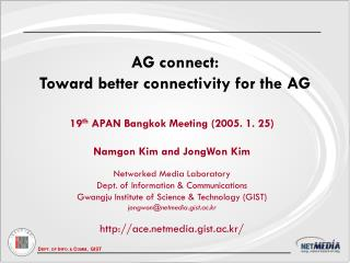 AG connect:  Toward better connectivity for the AG
