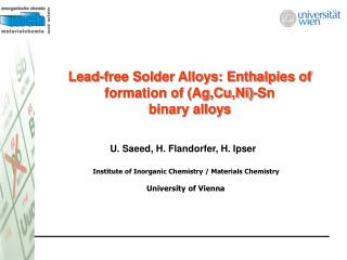 Lead-free Solder Alloys: Enthalpies of formation of (Ag,Cu,Ni)-Sn  binary alloys