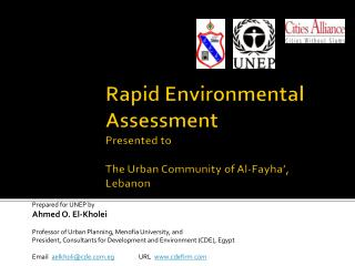 Rapid Environmental Assessment Presented to The Urban Community of Al- Fayha ', Lebanon