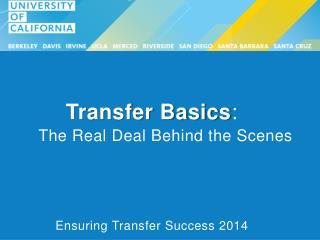 Transfer Basics : The Real Deal Behind the Scenes
