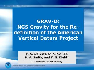 GRAV-D:  NGS Gravity for the Re-definition of the American Vertical Datum Project