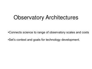 Observatory Architectures