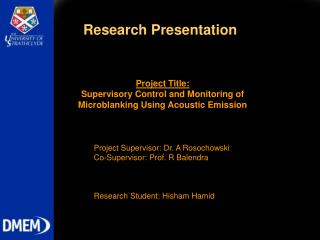 Project Title: Supervisory Control and Monitoring of Microblanking Using Acoustic Emission