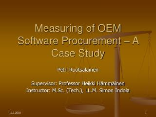 Measuring of OEM Software Procurement – A Case Study