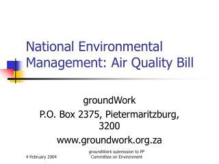National Environmental Management: Air Quality Bill