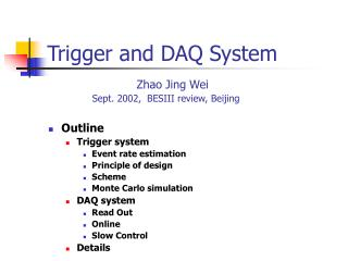 Trigger and DAQ System