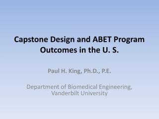 Capstone Design and ABET Program Outcomes in the U. S.