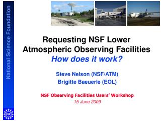 Requesting NSF Lower Atmospheric Observing Facilities  How does it work?