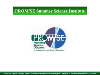 PROM/SE Summer Science Institute