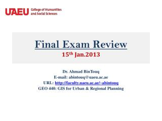 Final Exam Review 15 th  Jan.2013