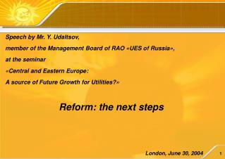 Speech by Mr. Y. Udaltsov,  member of the Management Board of RAO «UES of Russia»,