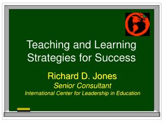 Teaching and Learning  Strategies for Success