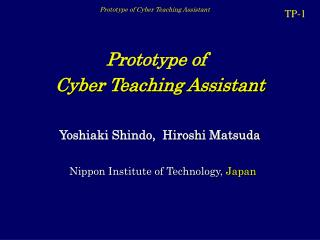 Prototype of Cyber Teaching Assistant