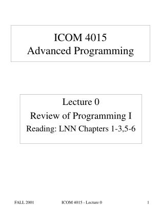 ICOM 4015  Advanced Programming