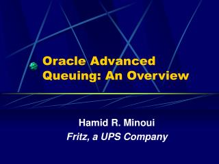 Oracle Advanced Queuing: An Overview