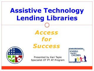 Assistive Technology Lending Libraries