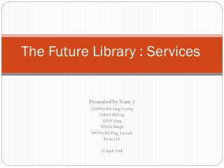 The Future Library : Services
