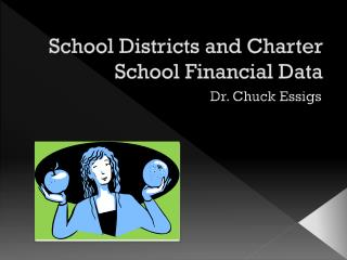 School Districts and Charter School Financial Data