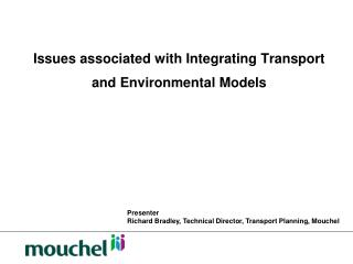 Issues associated with Integrating Transport and Environmental Models