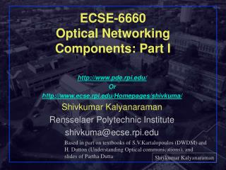 ECSE-6660 Optical Networking Components: Part I