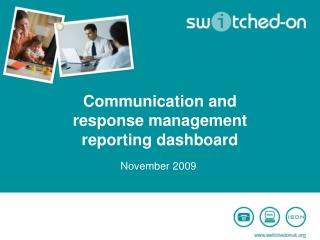 Communication and response management reporting dashboard