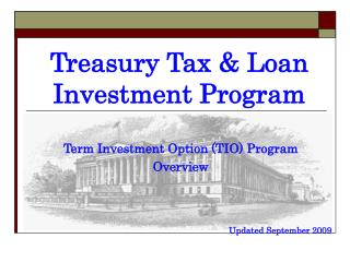 Treasury Tax & Loan Investment Program