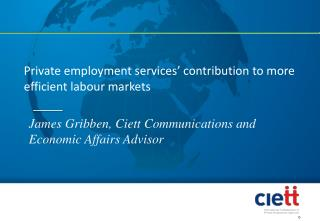 James Gribben, Ciett Communications and  Economic Affairs Advisor